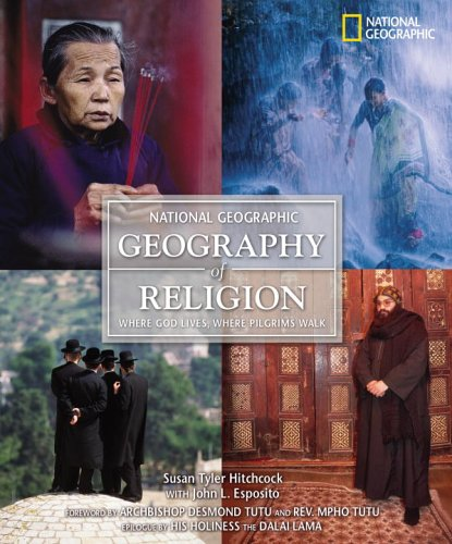 Geography of Religion: Where God Lives, Where Pilgrims Walk 9780792273134