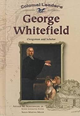 George Whitefield: Clergyman and Scholar 9780791059678