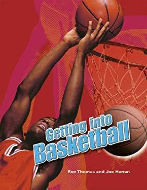Getting Into Basketball 9780791088098