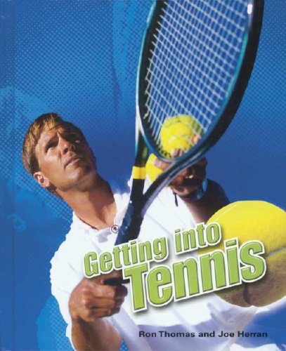 Getting Into Tennis 9780791088074