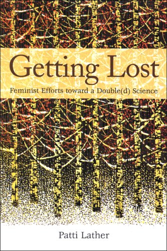 Getting Lost: Feminist Efforts Toward a Double(d) Science 9780791470589
