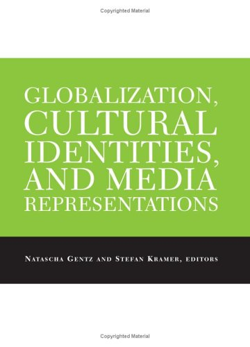 cultural globalization and media Educational broadcasting and popular culture in south africa clive barnett 95 domesticating disney: on danish children's reception of a global media giant kirsten drotner 111 between here and there: israeli children living cultural globalization dafna lemish 125 the meanings of television for underprivileged.