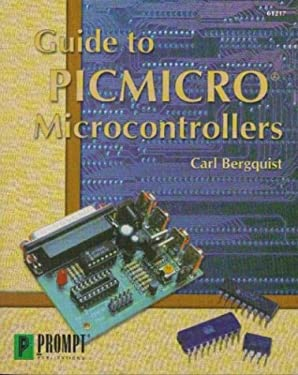 Guide to Picmicro Microcontrollers 9780790612171