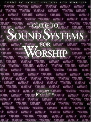 Guide to Sound Systems for Worship 9780793500291