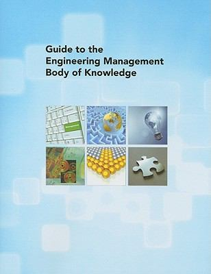 Guide to the Engineering Management Body of Knowledge 9780791802991