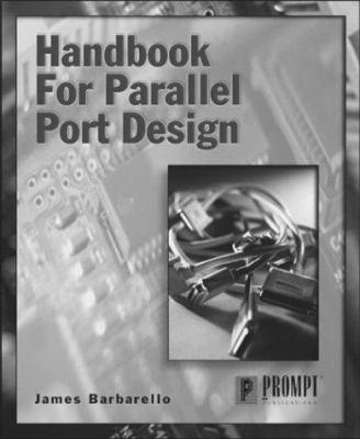 Handbook for Parallel Port Design 9780790611778