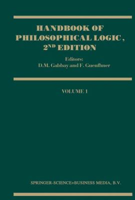 Handbook of Philosophical Logic: Volume 1 9780792370185