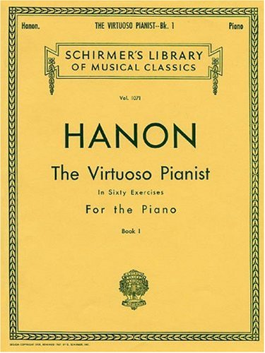 Hanon: The Virtuoso Pianist, Book 1: In Sixty Exercises for the Piano 9780793551217