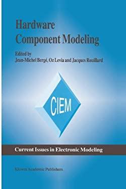 Hardware Component Modeling 9780792396864