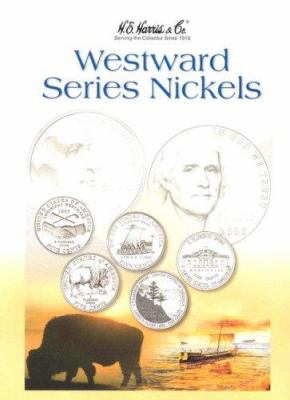 Westward Series Nickels 2004-2006 9780794820282