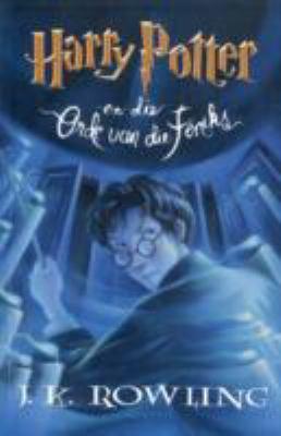Harry Potter En Die Orde Van Die Feniks 9780798143783