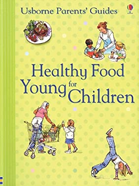 Healthy Food for Young Children Inernet-Referenced 9780794519254