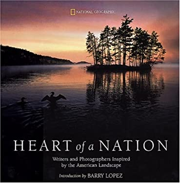Heart of a Nation: Writers and Photographers Inspired by the American Landscape 9780792279402