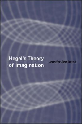Hegel's Theory of Imagination 9780791462072