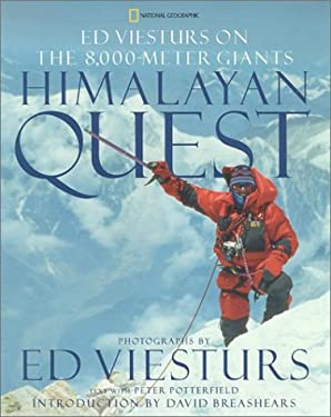 Himalayan Quest: Ed Viesturs on the 8000-Meter Giants 9780792241652