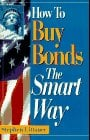 How to Buy Bonds the Smart Way 9780793115280