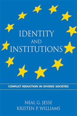 Identity and Institutions: Conflict Reduction in Divided Societies 9780791464519