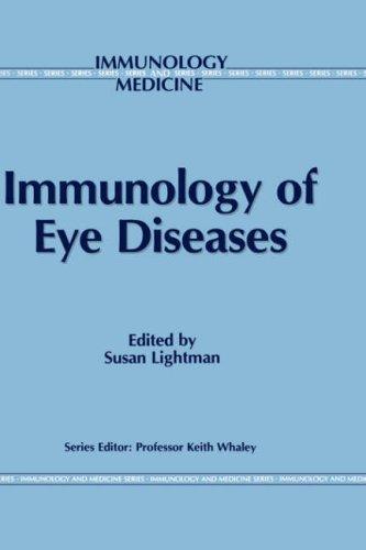Immunology of Eye Diseases 9780792389088