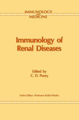 Immunology of Renal Disease 9780792389644