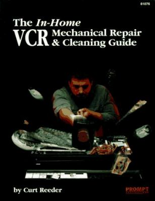 In-Home VCR Mechanical Repair & Cleaning Guide 9780790610764