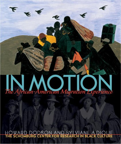 In Motion: The African-American Migration Experience 9780792273851