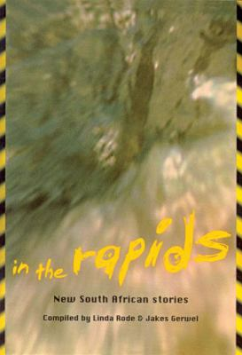 In the Rapids: New South African Stories 9780795701252