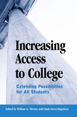 Increasing Access to College: Extending Possibilities for All Students 9780791453636