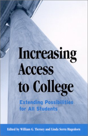 Increasing Access to College: Extending Possibilities for All Students 9780791453643