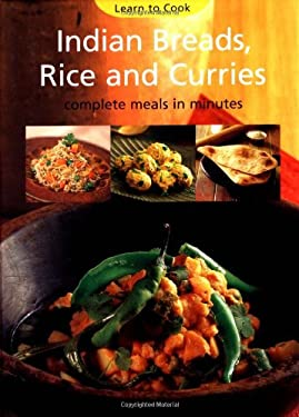 Indian Breads, Rice and Curries: Complete Meals in Minutes 9780794601553