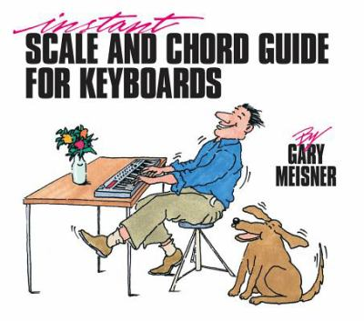 Instant Scale & Chord Guide for Keyboards 9780793500086