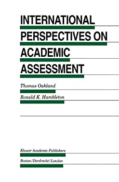 International Perspectives on Academic Assessment 9780792395256