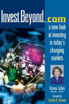 Investbeyond.com: A New Look at Investing in Today's Changing Markets 9780793138173