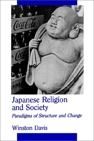 Japanese Relig/Society: Paradigms of Structure and Change 9780791408407