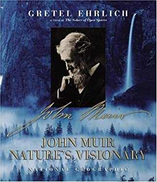 John Muir: Nature's Visionary 9780792279549