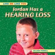 Jordan Has a Hearing Loss 9780791081792