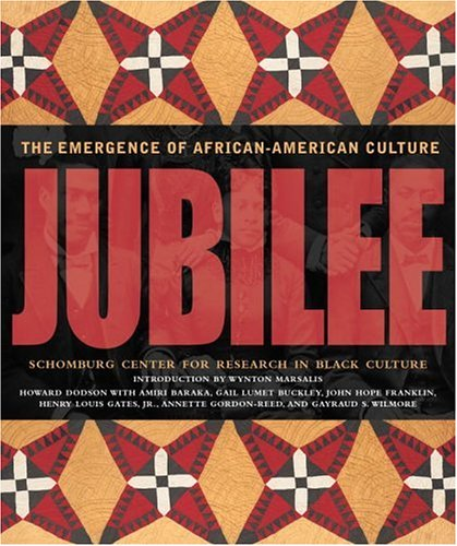 Jubilee: The Emergence of African-American Culture 9780792269823