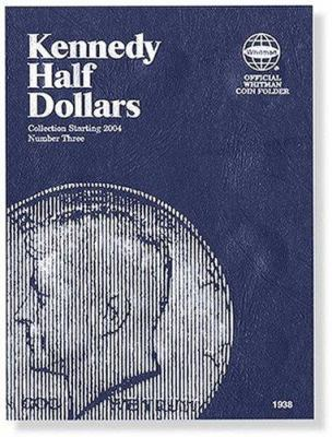 Kennedy Half Dollars: Collection Starting 2004 9780794819385