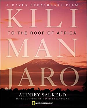 Kilimanjaro: Mountain at the Crossroads 9780792264668