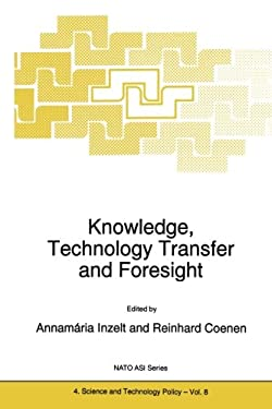 Knowledge, Technology Transfer and Foresight 9780792342748