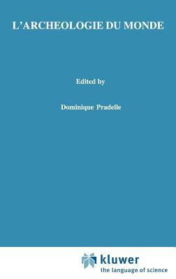 L'Arch Ologie Du Monde: Constitution de L'Espace, Id Alisme Et Intuitionnisme Chez Husserl 9780792363132