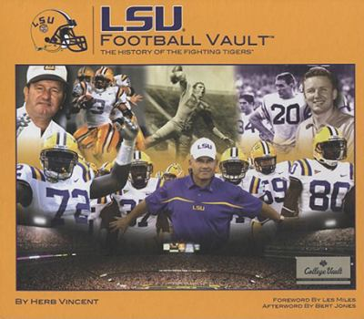 LSU Football Vault: The History of the Fighting Tigers 9780794824280