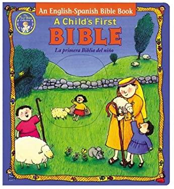 La Primera Biblia de Un Nino (Child's First Bible) = A Child's First Bible 9780794401412