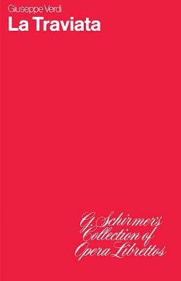 La Traviata: Libretto 9780793526185