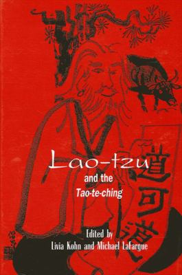 Lao-Tzu and the Tao-Te-Ching 9780791436004