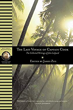 Last Voyage of Captain Cook: The Collected Writings of John Ledyard 9780792293477