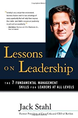 Lessons on Leadership: The 7 Fundamental Management Skills for Leaders at All Levels 9780793194742