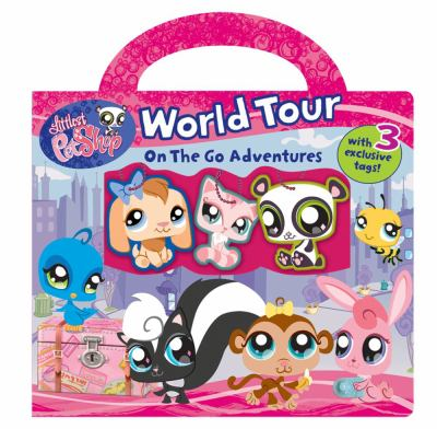 Littlest Pet Shop World Tour: On the Go Adventures 9780794417949