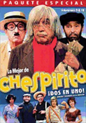 Lo Mejor de Chespirito Volumes 9 & 10
