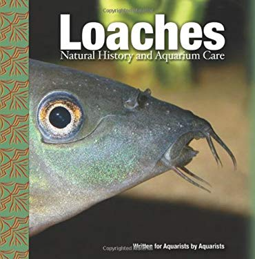 Loaches: Natural History and Aquarium Care 9780793806201