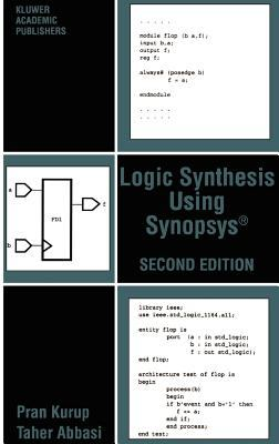 Logic Synthesis Using Synopsys(r) 9780792397861